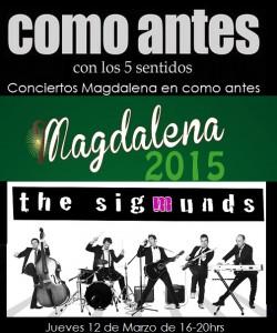 conciertosmagdalenacomoantes jueves 12 de Marzo The Sigmunds