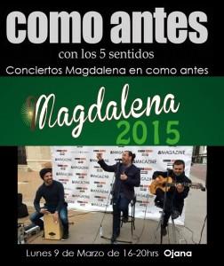 conciertosmagdalenacomoantes lunes 9 de Marzo Ojana